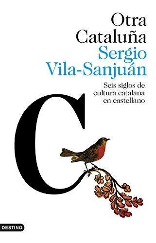 Otra Cataluña: Seis siglos de cultura catalana en castellano (Imago Mundi)