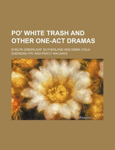 Po' white trash and other one-act dramas