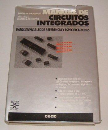Manual de circuitos integrados. datos esenciales de referencia y espec por Walter H. Buchsbaum