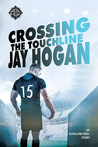 Crossing the Touchline (Auckland Med. Book 2) (English Edition)