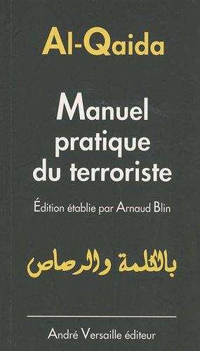 Al-Qaida : Manuel pratique du terroriste par Arnaud Blin