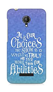 AMEZ our choices show what we are Back Cover For Micromax Canvas Spark Q380