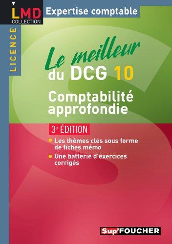 Le meilleur du DCG 10 - Comptabilité approfondie 3e édition par Georges Langlois