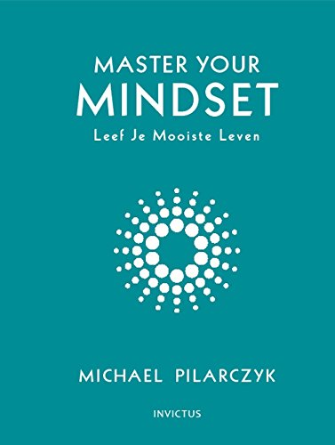 Master your Mindset (Dutch Edition)