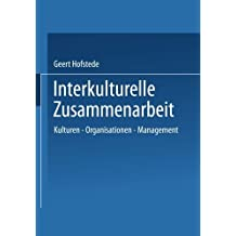 Interkulturelle Zusammenarbeit: Kulturen _ Organisationen _ Management (German Edition) by Geert Hofstede (1993-01-01)