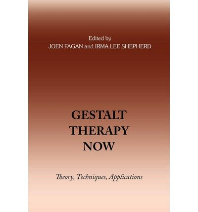 [(Gestalt Therapy Now)] [Author: Irma Lee Shepherd] published on (April, 2008)
