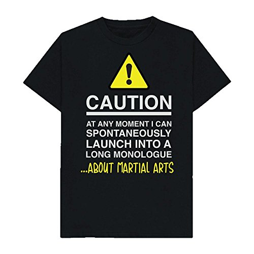 Caution - at Any Moment I Can Monologue About. Martial Arts - Hobbies - Tshirt - Shaw T-Shirts® - Sizes Small to 2XL