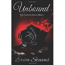 Unbound (The Captive Series, Book 7): Volume 7