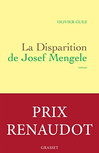 La disparition de Josef Mengele (Littérature Française)