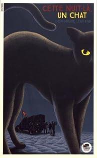 Cette nuit-là... un chat par Dominique Legrand