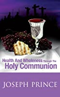 Misconceptions about the Holy Communion have robbed many believers of an important God-ordained avenue of healing and wholeness. This practical faith-building book explains how the blood is for our forgiveness and the body for our healing, an...