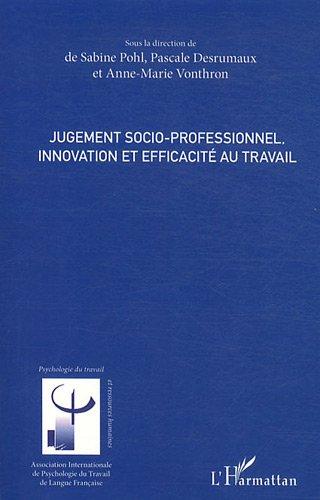 Jugement Socio Professionnel Innovation et Efficacite au Travail