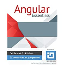 Angular Essentials: Step-by-Step Guidance With Code Examples (English Edition)