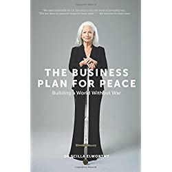 The Business Plan for Peace: Building a World Without War