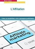 Telecharger Livres affiliation creer et rentabiliser votre campagne publicitaire (PDF,EPUB,MOBI) gratuits en Francaise