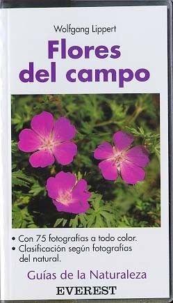 Flores del campo (Guías de la naturaleza de bolsillo) por Lippert  Wolfgang
