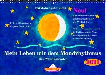 Mein Leben mit dem Mondrhythmus: Wand- und Tischkalender (Können Tun Mehr Wir)