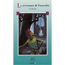 Le Avventure di Pinocchio: Italienische Lektüre für das 3., 4. Lernjahr