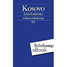 Kosovo: Geschichte eines Konflikts (edition suhrkamp)