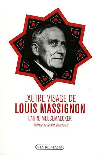 L'autre visage de Louis Massignon par Laure Meesemaecker