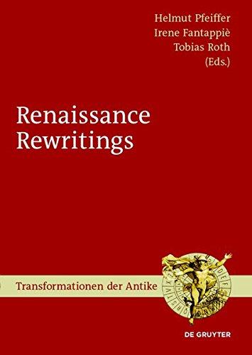 Renaissance Rewritings (Transformationen der Antike)