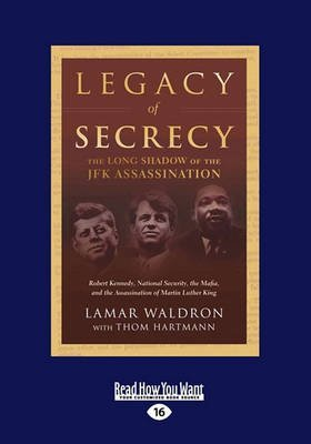 [(Legacy of Secrecy : The Long Shadow of the JFK Assassination (Volume 2 of 3) (Large Print 16pt))] [By (author) Lamar Waldron] published on (May, 2010)
