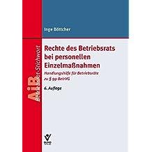 Rechte Des Betriebsrats Bei Personellen Einzelmassnahmen Handlungshilfe Fr Betriebsrte Zu 99 BetrVG