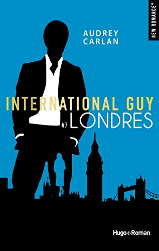 International guy - tome 7 Londres (New Romance) par [Carlan, Audrey]