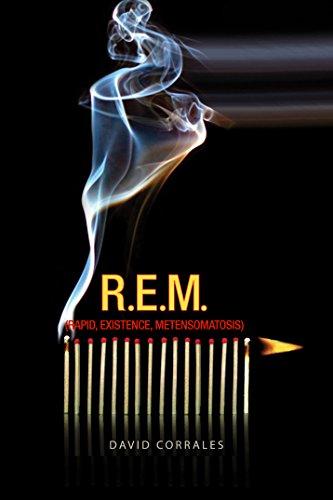 R.E.M.: Rapid Existence Metensomatosis por David Corrales Rodas