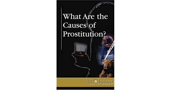 causes of prostitution