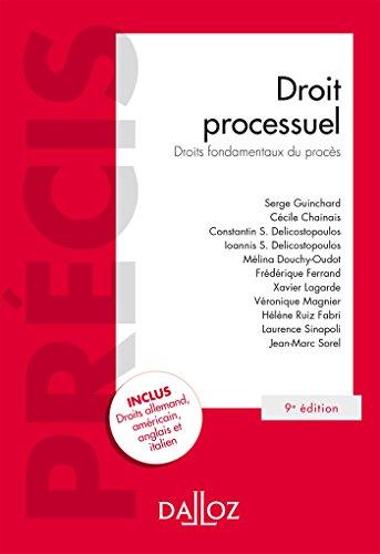 Droit processuel. Droits fondamentaux du procès - 9e éd. par Serge Guinchard