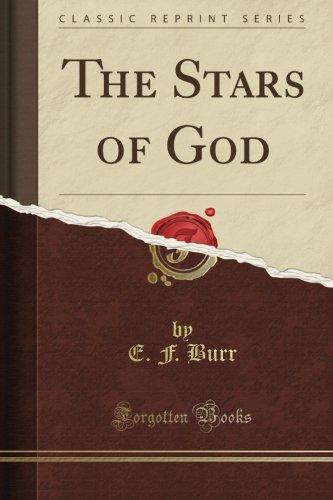 The Stars of God (Classic Reprint)