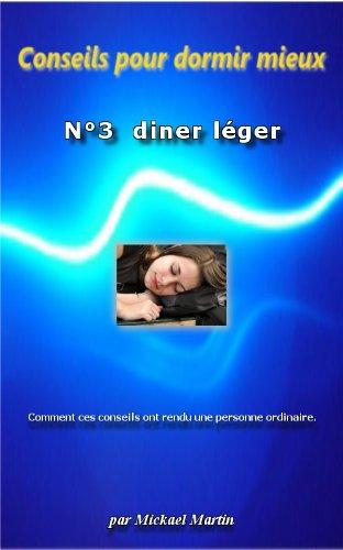 Conseils pour dormir mieux : Diner Léger