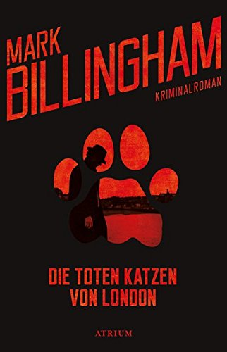 Billingham, Mark: Die toten Katzen von London