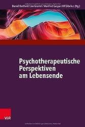 Psychotherapeutische Perspektiven am Lebensende