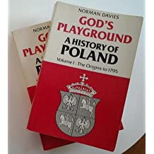 God's Playground: A History of Poland
