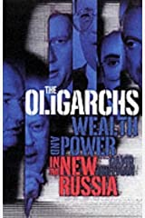 The Oligarchs: Wealth and Power in the New Russia by David E Hoffman (2002-02-22) Hardcover