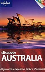 Discover Australia (UK) (Lonely Planet Discover Guide) (Lonely Planet Discover Guides)
