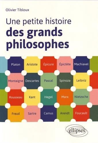 Une Petite Histoire des Grands Philosophes par Olivier Tibloux