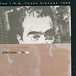 Lifes Rich Pageant - The I.R.S. Years Vintage 1986