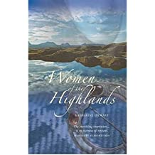 [( Women of the Highlands )] [by: Katharine Stewart] [Mar-2011]