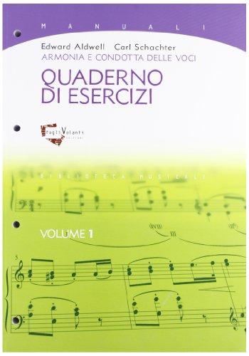 Armonia e condotta delle voci. Quaderno di esercizi: 1