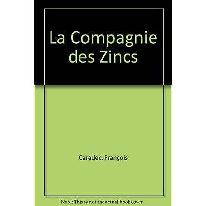 La Compagnie des zincs