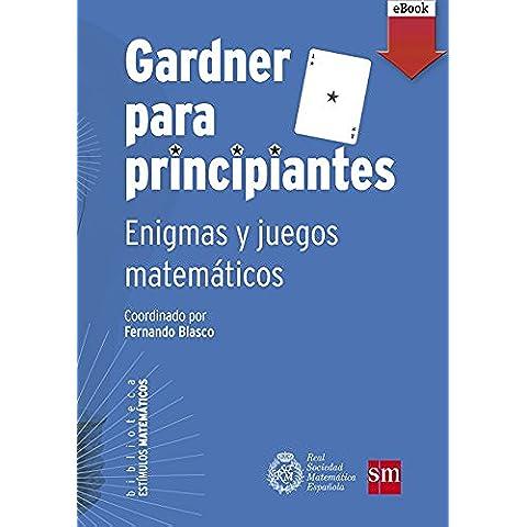 Gardner para principiantes (Kindle) (Estímulos Matemáticos)