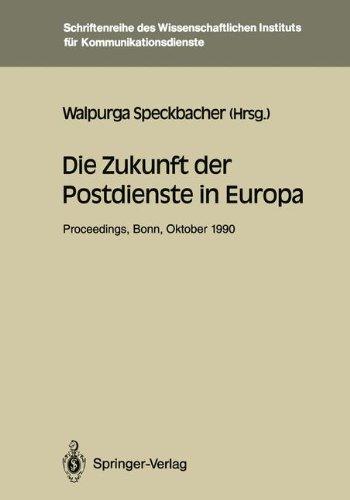 Postdienste (Die Zukunft der Postdienste in Europa. Proceedings der internationalen Konferenz