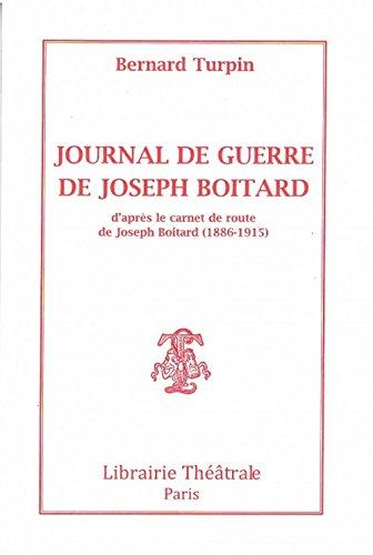 Journal de Guerre de Joseph Boitard (d'Aprs de Joseph Boitard (1886-1915)