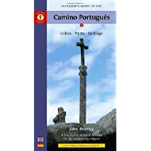 Pilgrim's Guide to the Camino Portugues: Lisboa * Porto * Santiago by John Brierley (2009-01-22)