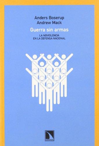 Guerra Sin Armas (Colección Mayor) por Anders Boserup y Andrew Mack