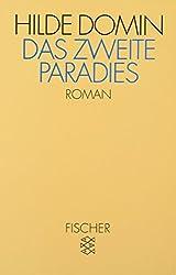 Das Zweite Paradies: Roman in Segmenten