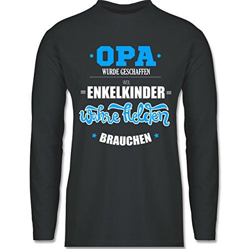 Shirtracer Opa - Opa Wurde Geschaffen - Herren Langarmshirt Dunkelgrau